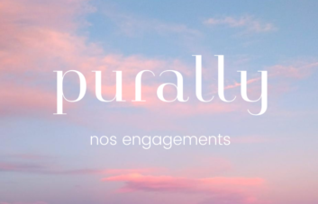 les engagements de Purally